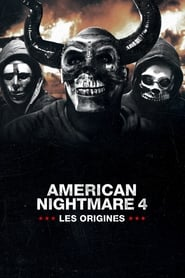 Regarder American Nightmare 4 : Les origines
