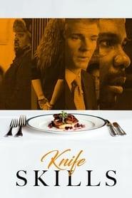 مشاهدة فيلم Knife Skills 2017 مترجم أون لاين بجودة عالية
