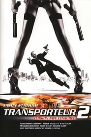 Le Transporteur 2 en streaming