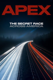 APEX: The Secret Race Across America (2019)