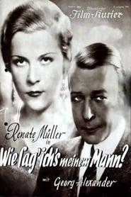 Wie sag' ich's meinem Mann? 1933
