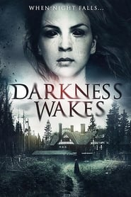 مشاهدة فيلم Darkness Wakes مترجم
