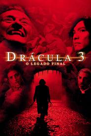 Drácula 3: O Legado Final Torrent (2005)