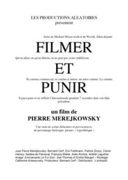 Filmer et punir 2007