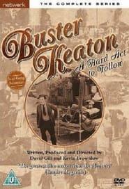 Buster Keaton: A Hard Act to Follow 1987