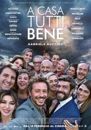 Watch A casa tutti bene on FilmSenzaLimiti Online