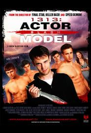 1313: Actor Slash Model (2011)