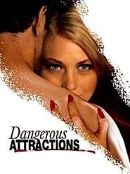 Dangerous Attractions