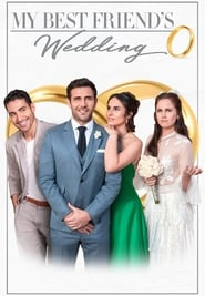 My Best Friend's Wedding (2019), film online subtitrat