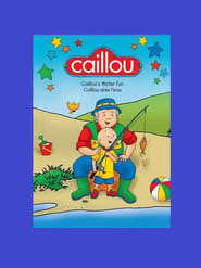 Caillou's water fun