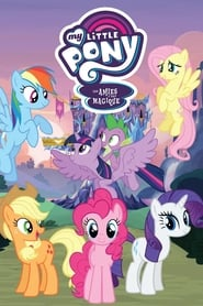 My Little Pony : Les Amies, c'est magique en streaming