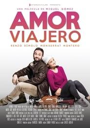 Amor Viajero 2017 HD 1080p Español Latino