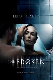 Regarder The Broken