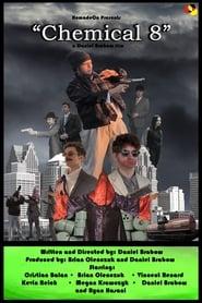 Chemical 8 (2019) Online Cały Film Zalukaj Cda