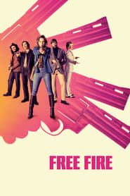 View Free Fire (2017) Movies poster on INDOXX1