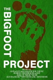 Watch The Bigfoot Project 2017 Free Online