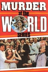 უყურე Murder at the World Series