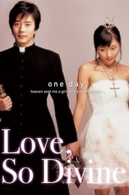 Love So Divine (Tagalog Dubbed)