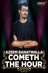 Azeem Banatwalla: Cometh The Hour