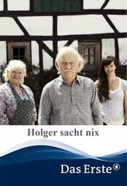 Holger sacht nix movie