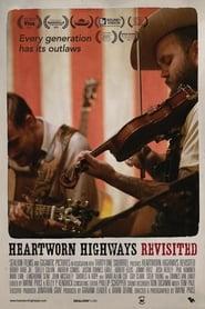 Heartworn Highways Revisited (2015)