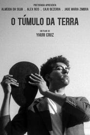 مشاهدة فيلم O Túmulo da Terra 2021 مترجم أون لاين بجودة عالية