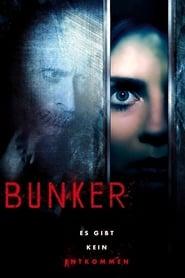 Bunker - Es gibt kein Entkommen 2015