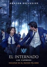 The Boarding School: Las Cumbres - Season 1 : The Movie | Watch Movies Online