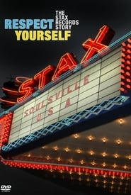Respect Yourself: The Stax Records Story 2007