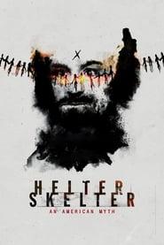 Helter Skelter: An American Myth (2020) Torrent