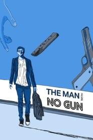 The Man with No Gun