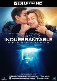 Un amor inquebrantable (2019)