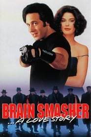 Brain Smasher… A Love Story (1993)