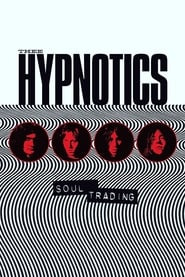 Thee Hypnotics – Soul Trading