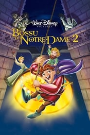 Film Le Bossu de Notre Dame 2 : le secret de quasimodo  (The Hunchback of Notre Dame II) streaming VF gratuit complet
