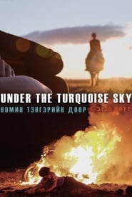 Under the Turquoise Sky (2021)