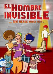 El hombre invisible: un héroe nunca visto 2005