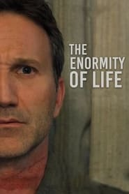 Watch The Enormity of Life (2021) Fmovies