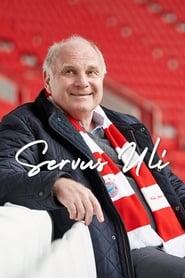 Servus Uli – A Life for FC Bayern (2019)