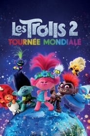 Les Trolls 2 : Tournée mondiale en streaming