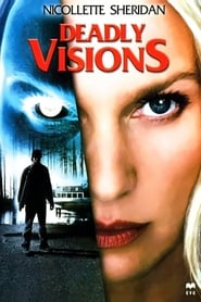 Deadly Visions (2004)