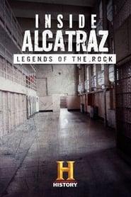 Inside Alcatraz: Legends of the Rock (2015)