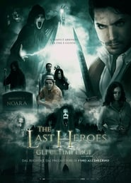 The Last Heroes (2019) Watch Online Free