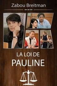 La Loi de Pauline – Mauvaise Graine