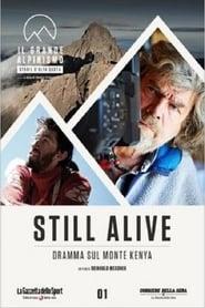 Still Alive - Dramma Sul Monte Kenya 2016