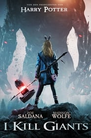 I Kill Giants [2018]