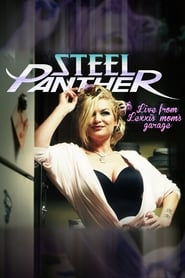 Steel Panther Live from Lexxi's Mom's Garage