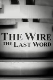 The Wire: The Last Word movie