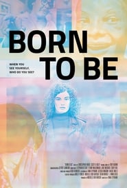 مشاهدة فيلم Born to Be مترجم