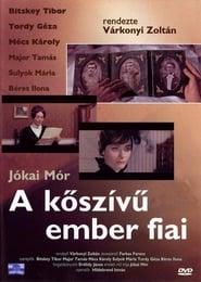 A kőszívű ember fiai-magyar filmdráma, 140 perc, 1965